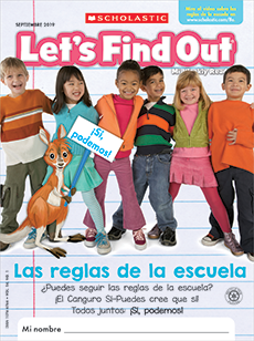 Las Reglas de la Escuela Let's Find Out magazine.